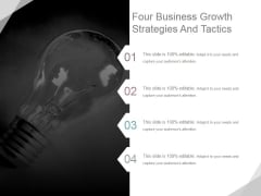 Four Business Growth Strategies And Tactics Ppt PowerPoint Presentation Designs Download
