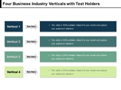 Four Business Industry Verticals With Text Holders Ppt PowerPoint Presentation Pictures Rules V