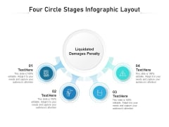 Four Circle Stages Infographic Layout Ppt PowerPoint Presentation File Outline PDF