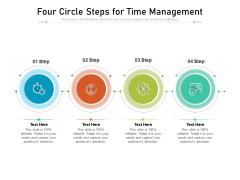 Four Circle Steps For Time Management Ppt PowerPoint Presentation File Graphics PDF