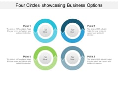 Four Circles Showcasing Business Options Ppt PowerPoint Presentation Ideas Styles