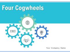 Four Cogwheels Gears Analysis Ppt PowerPoint Presentation Complete Deck