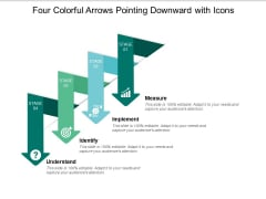 Four Colorful Arrows Pointing Downward With Icons Ppt PowerPoint Presentation Model Design Inspiration