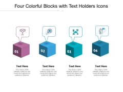 Four Colorful Blocks With Text Holders Icons Ppt PowerPoint Presentation Outline Design Inspiration