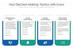 Four Decision Making Tactics With Icons Ppt PowerPoint Presentation Pictures Design Inspiration PDF