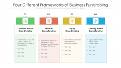 Four Different Frameworks Of Business Fundraising Ppt PowerPoint Presentation File Brochure PDF