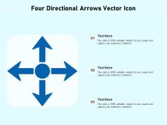 Four Directional Arrows Vector Icon Ppt PowerPoint Presentation Model Ideas PDF