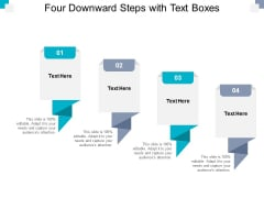 Four Downward Steps With Text Boxes Ppt PowerPoint Presentation Layouts Topics