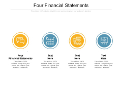 Four Financial Statements Ppt PowerPoint Presentation Professional Graphic Tips Cpb