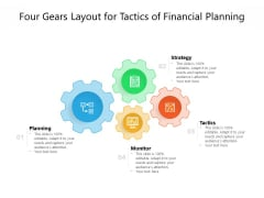 Four Gears Layout For Tactics Of Financial Planning Ppt PowerPoint Presentation Portfolio Design Inspiration PDF