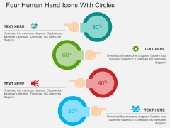 Four Human Hand Icons With Circles Powerpoint Templates