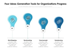 Four Ideas Generation Tools For Organizations Progress Ppt PowerPoint Presentation Professional Clipart Images PDF