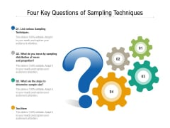Four Key Questions Of Sampling Techniques Ppt PowerPoint Presentation Gallery Skills PDF