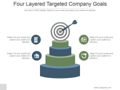 Four Layered Targeted Company Goals Ppt PowerPoint Presentation Diagrams