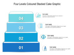 Four Levels Coloured Stacked Cake Graphic Ppt PowerPoint Presentation Infographics Designs PDF