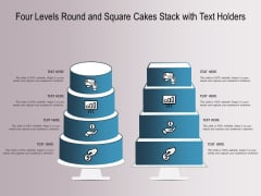 Four Levels Round And Square Cakes Stack With Text Holders Ppt PowerPoint Presentation Professional Visuals PDF