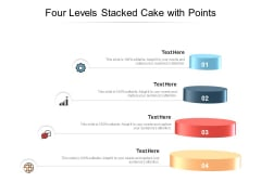 Four Levels Stacked Cake With Points Ppt PowerPoint Presentation Portfolio Mockup PDF