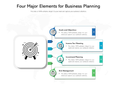 Four Major Elements For Business Planning Ppt PowerPoint Presentation Gallery Files PDF