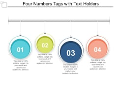 Four Numbers Tags With Text Holders Ppt PowerPoint Presentation Ideas Mockup