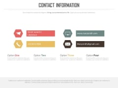 Four Option Layout Of Contact Information Powerpoint Slides