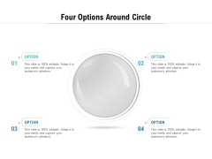 Four Options Around Circle Ppt PowerPoint Presentation File Graphics PDF