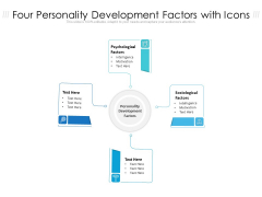 Four Personality Development Factors With Icons Ppt PowerPoint Presentation File Graphic Tips PDF