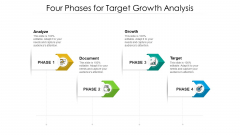 Four Phases For Target Growth Analysis Ppt PowerPoint Presentation File Aids PDF