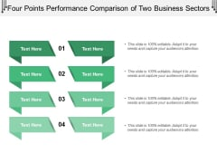 Four Points Performance Comparison Of Two Business Sectors Ppt PowerPoint Presentation Layouts Icons