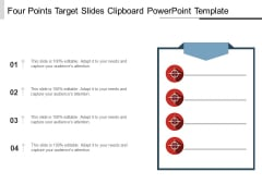 Four Points Target Slides Clipboard PowerPoint Template Ppt PowerPoint Presentation Model Template PDF