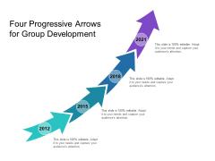 Four Progressive Arrows For Group Development Ppt PowerPoint Presentation Styles Tips PDF