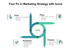 Four Ps In Marketing Strategy With Icons Ppt PowerPoint Presentation Pictures Infographic Template PDF