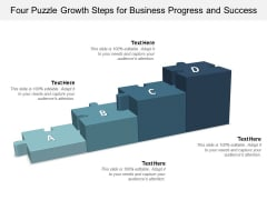Four Puzzle Growth Steps For Business Progress And Success Ppt PowerPoint Presentation Outline Slideshow