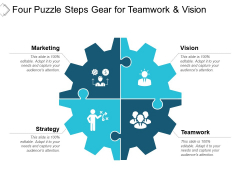 Four Puzzle Steps Gear For Teamwork And Vision Ppt PowerPoint Presentation Summary Show