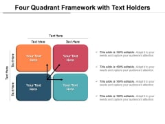 Four Quadrant Framework With Text Holders Ppt PowerPoint Presentation Icon Templates PDF