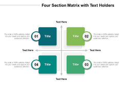 Four Section Matrix With Text Holders Ppt PowerPoint Presentation Icon Sample