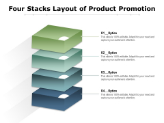 Four Stacks Layout Of Product Promotion Ppt PowerPoint Presentation Example 2015 PDF