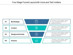 Four Stage Funnel Layout With Icons And Text Holders Ppt Powerpoint Presentation Infographics Graphics