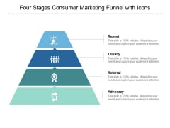 Four Stages Consumer Marketing Funnel With Icons Ppt PowerPoint Presentation Outline Maker