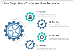 Four Stages Gears Process Workflow Automation Ppt Powerpoint Presentation File Example File