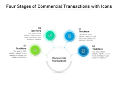 Four Stages Of Commercial Transactions With Icons Ppt PowerPoint Presentation File Graphics Download PDF