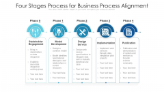 Four Stages Process For Business Process Alignment Ppt PowerPoint Presentation File Tips PDF