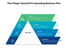 Four Stages Pyramid For Assessing Business Plan Ppt PowerPoint Presentation File Design Inspiration PDF