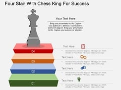 Four Stair With Chess King For Success Powerpoint Template