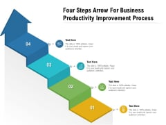 Four Steps Arrow For Business Productivity Improvement Process Ppt PowerPoint Presentation File Example Introduction PDF