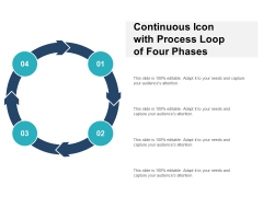 Four Steps Continuous Process Cycle Ppt PowerPoint Presentation Templates