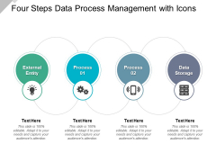 Four Steps Data Process Management With Icons Ppt PowerPoint Presentation Slides Guide
