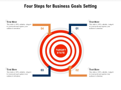Four Steps For Business Goals Setting Ppt PowerPoint Presentation File Example PDF