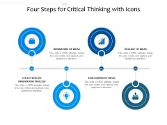 Four Steps For Critical Thinking With Icons Ppt PowerPoint Presentation Infographic Template Rules PDF