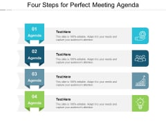 Four Steps For Perfect Meeting Agenda Ppt Powerpoint Presentation Show Influencers