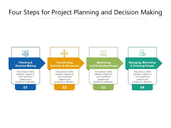 Four Steps For Project Planning And Decision Making Ppt PowerPoint Presentation Summary Backgrounds PDF